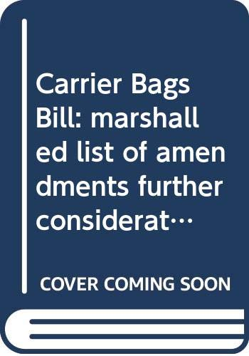Carrier Bags Bill: Marshalled List of Amendments: Northern Ireland: Northern