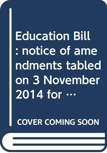 Education Bill: Notice of Amendments Tabled on: Northern Ireland: Northern