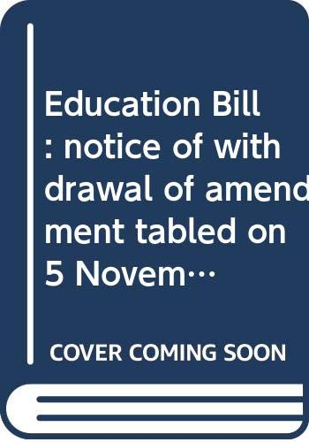 Education Bill: Notice of Withdrawal of Amendment: Northern Ireland: Northern
