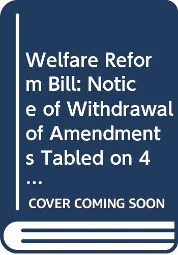 Welfare Reform Bill: Notice of Withdrawal of: Northern Ireland: Northern