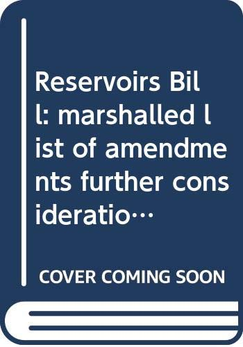 Reservoirs Bill: Marshalled List of Amendments Further: Northern Ireland: Northern