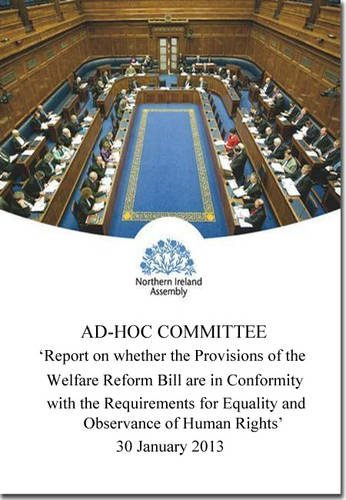 Report on Whether the Provisions of the Welfare Reform Bill are in Conformity with the Requirements...