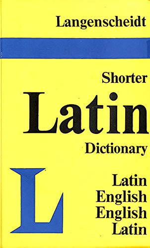 Langenscheidt's Shorter Latin-English, English-Latin Dictionary