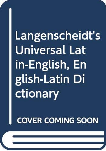 Langenscheidt's Universal Latin-English, English-Latin Dictionary