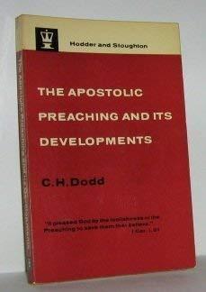 9780340002209: Apostolic Preaching and Its Developments