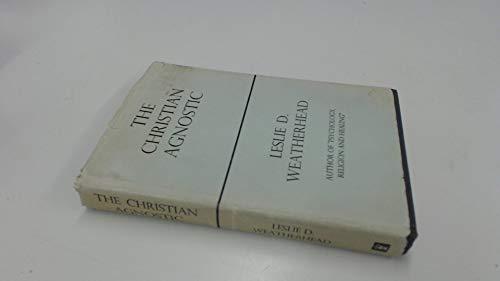 9780340004258: The Christian Agnostic