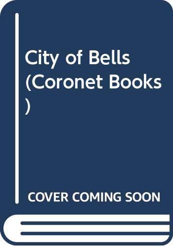 9780340004647: City of Bells (Coronet Books)