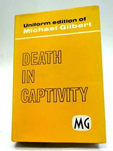 9780340005767: Death In Captivity