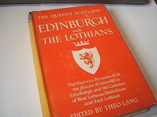 9780340006634: The Queen's Scotland: Edinburgh and the Lothians