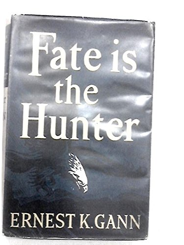 9780340007327: Fate is the Hunter