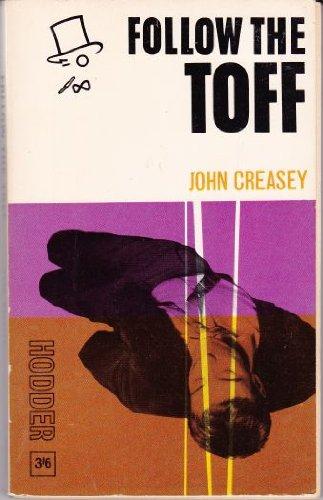 Follow the Toft: John Creasey