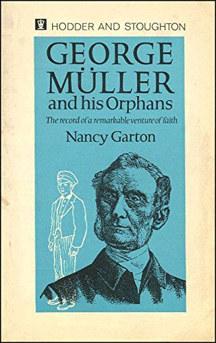 9780340008591: George Muller and His Orphans