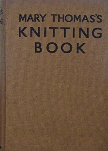 Knitting Book: Thomas, Mary