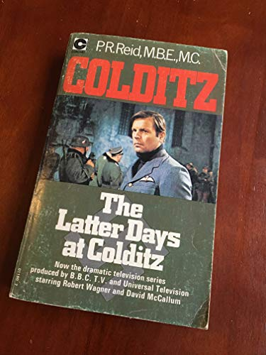 9780340011805: The Latter Days at Colditz