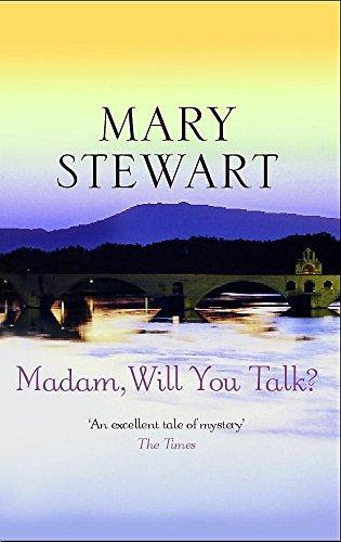 Madam, Will You Talk? (Coronet Books): Stewart, Mary