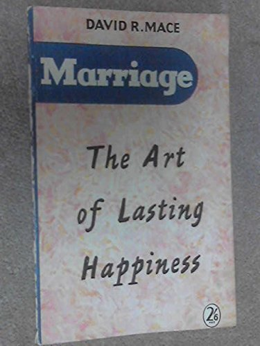 9780340013144: Marriage - the Art of Lasting Happiness