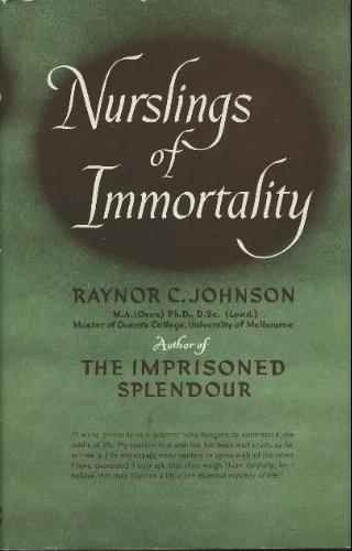 9780340014707: NURSLINGS OF IMMORTALITY