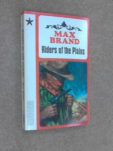 9780340016763: Riders of the Plains