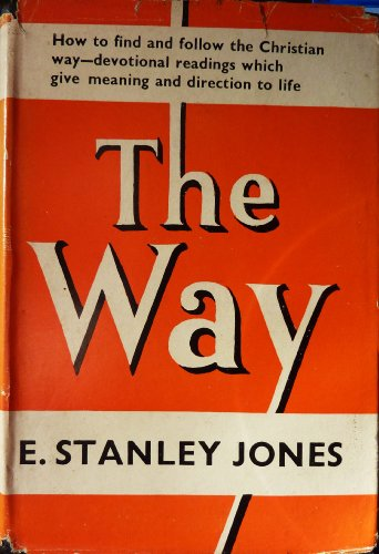 The Way (034001878X) by E.Stanley Jones