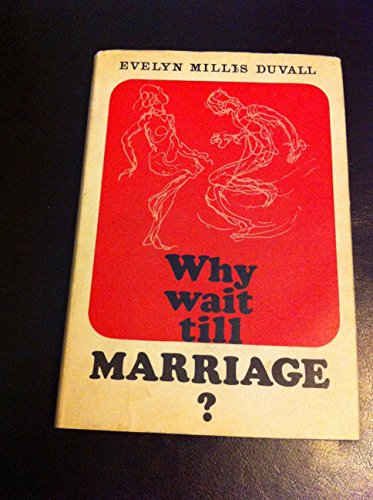 9780340019382: Why Wait Till marriage?