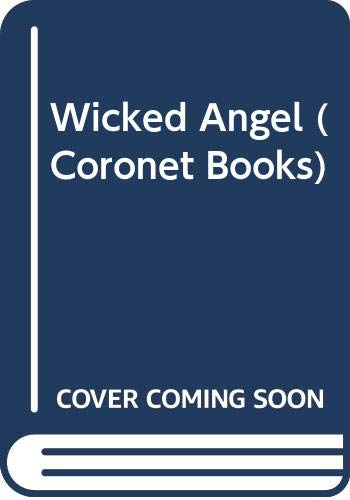 Wicked Angel (Coronet Books): Caldwell, Taylor