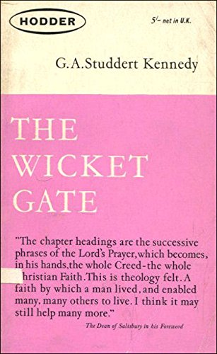 The Wicket Gate (9780340019412) by G.A. Studdert Kennedy