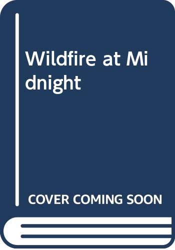 9780340019467: Wildfire at Midnight