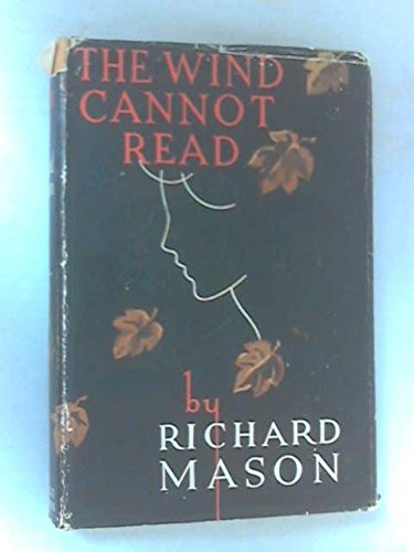 9780340019481: The Wind Cannot Read
