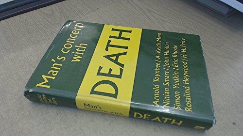 9780340023808: Man's concern with death