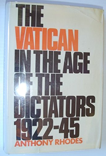 Vatican in the Age of the Dictators