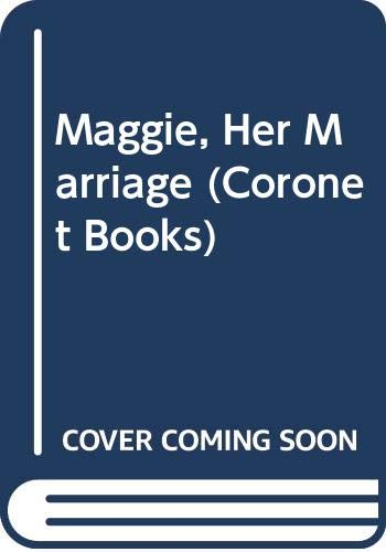 9780340024072: Maggie- her marriage