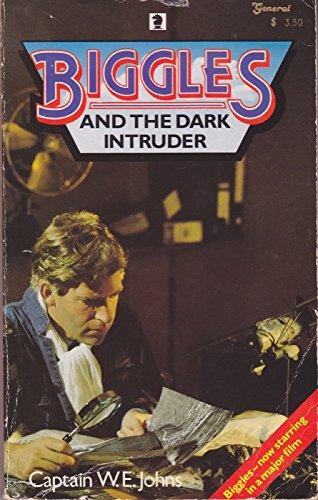 Biggles and the Dark Intruder (Knight Books): Captain W. E.
