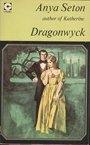 9780340024690: Dragonwyck (Coronet Books)