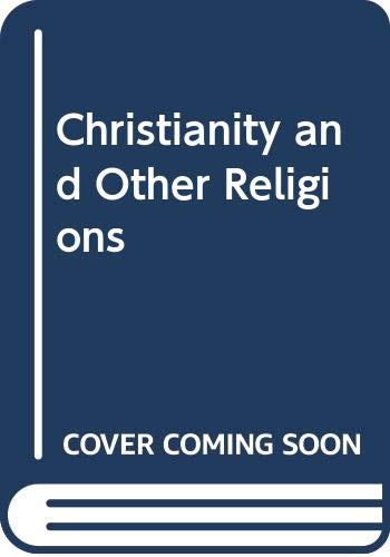 Christianity and Other Religions (Knowing Christianity): James, Edwin Oliver