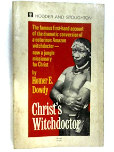 9780340025246: Christ's Witchdoctor