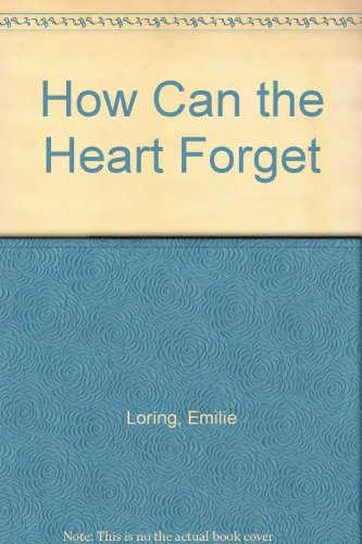 9780340026878: How Can the Heart Forget