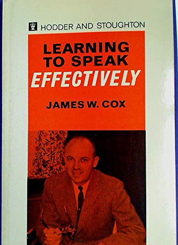 9780340028025: Learning to speak effectively