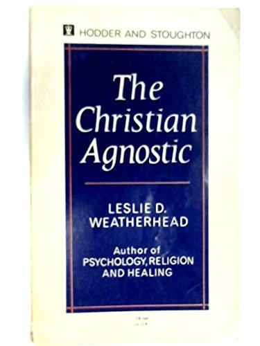 9780340028902: Christian Agnostic
