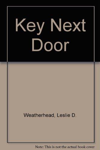 Key Next Door: Weatherhead, Leslie D.