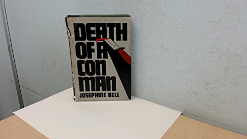 Death of a Con Man (King crime): Josephine Bell
