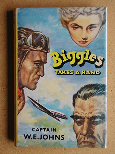 9780340031643: Biggles Takes a Hand