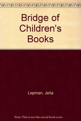 Bridge of Children's Books: JELLA LEPMAN