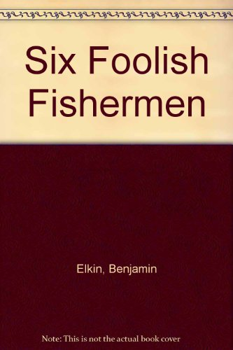9780340038376: Six Foolish Fishermen