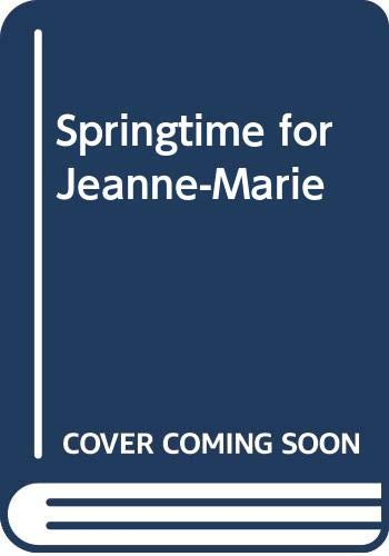 "Springtime for Jeanne-Marie (0340038594) by ""Francoise"""