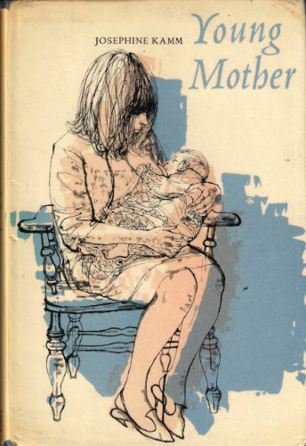 Young Mother (0340039817) by Josephine Kamm