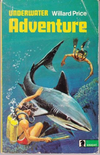 9780340039939: Underwater Adventure