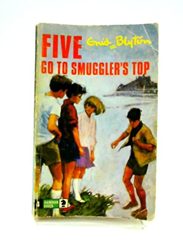 9780340040003: Five Go to Smuggler's Top (Knight Books)