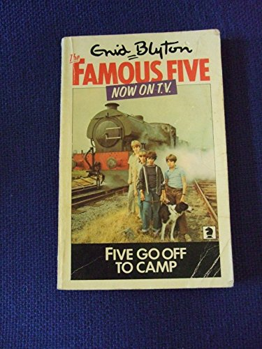 9780340040034: Five Go Off to Camp (Knight Books)