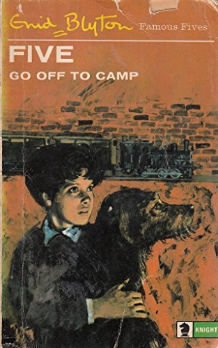 The Famous Five : Five go Off to Camp