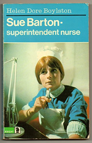 Sue Barton - Superintendent Nurse